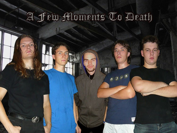 A Few Moments to Death - Photo