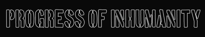 Progress of Inhumanity - Logo