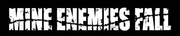 Mine Enemies Fall - Logo