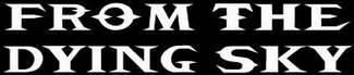 From the Dying Sky - Logo