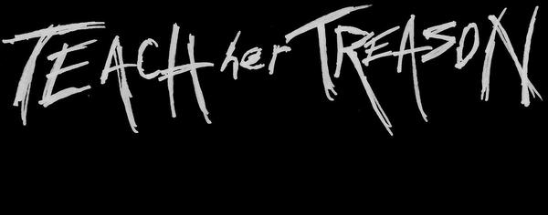 Teach her Treason - Logo