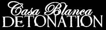 Casa Blanca Detonation - Logo