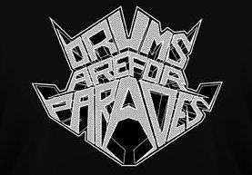 Drums Are for Parades - Logo