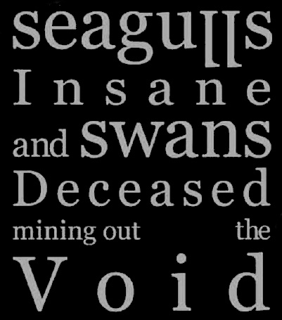Seagulls Insane and Swans Deceased Mining Out the Void - Logo