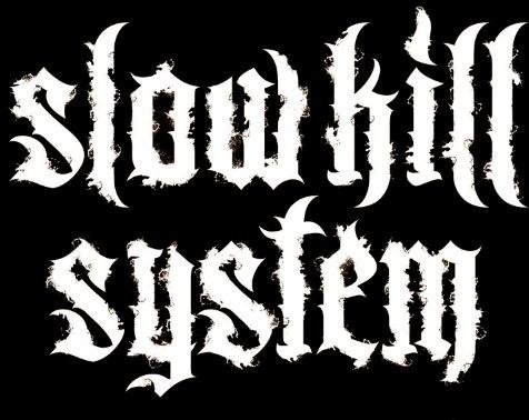 Slow Kill System - Logo