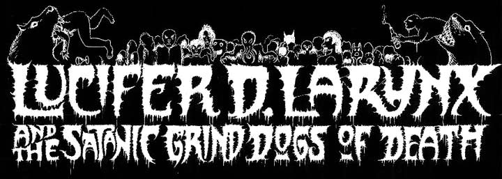 Lucifer D. Larynx and the Satanic Grind Dogs of Death - Logo