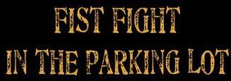 Fist Fight in the Parking Lot - Logo