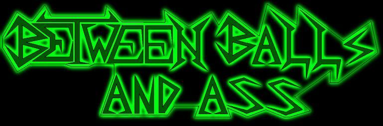 Between Balls and Ass - Logo