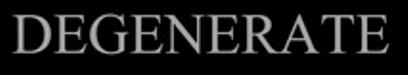 Degenerate - Logo