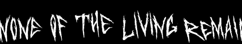 None of the Living Remain - Logo