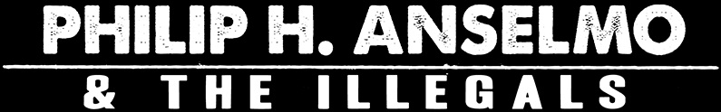 Philip H. Anselmo & the Illegals - Logo
