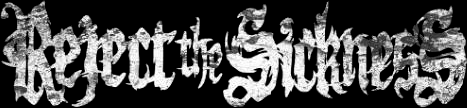 Reject the Sickness - Logo