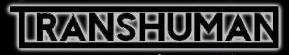 Transhuman - Logo