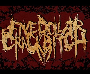 Five Dollar Crackbitch - Logo