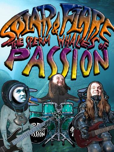 Solar Flare & the Sperm Whales of Passion - Photo
