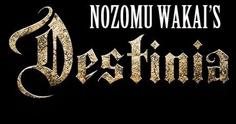 Nozomu Wakai's Destinia - Logo