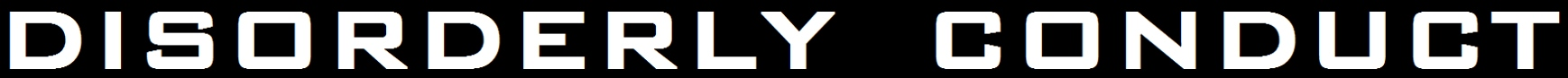 Disorderly Conduct - Logo