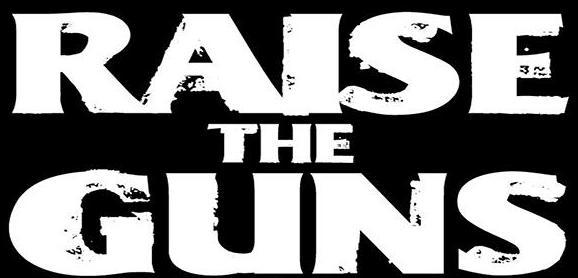 Raise the Guns - Logo