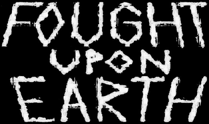 Fought upon Earth - Logo