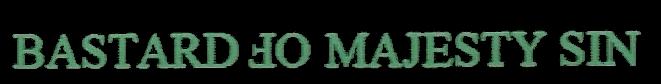 Bastard of Majesty Sin - Logo