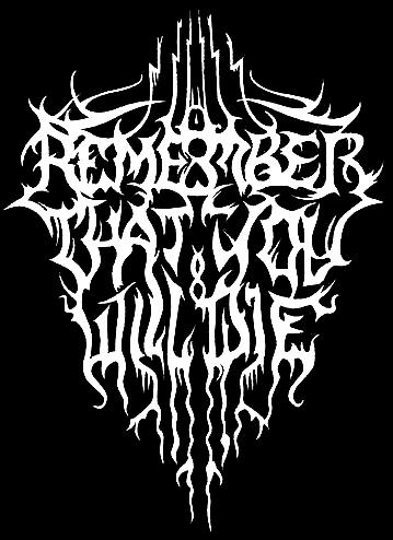 Remember That You Will Die - Logo