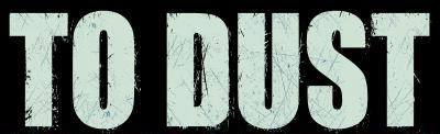 To Dust - Logo