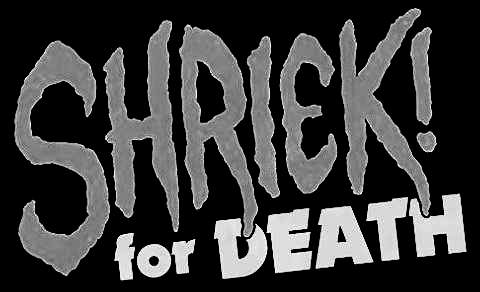Shriek! for Death - Logo