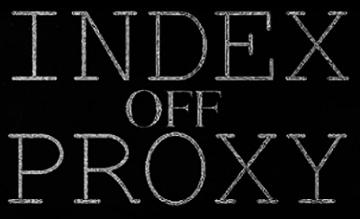 Index Off Proxy - Encyclopaedia Metallum: The Metal Archives