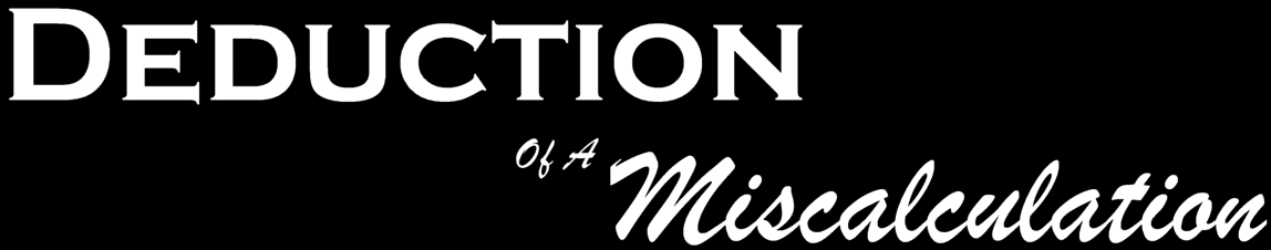 Deduction of a Miscalculation - Logo