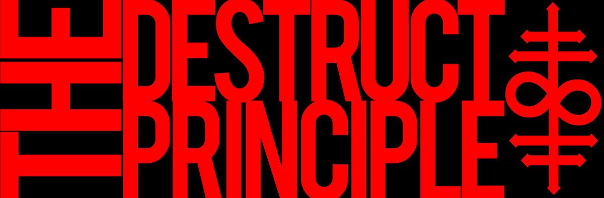 The Destruct Principle. - Logo