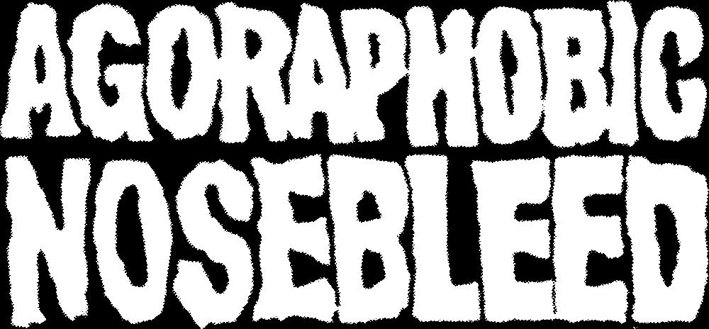 Agoraphobic Nosebleed - Logo