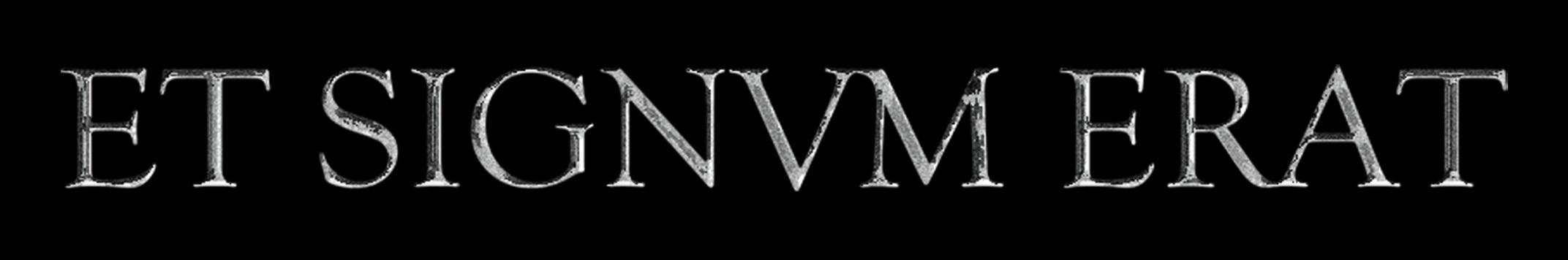 Et Signvm Erat - Logo