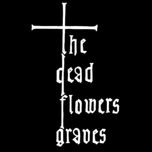 The Dead Flowers Graves - Logo