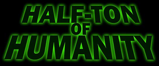 Half-Ton of Humanity - Logo