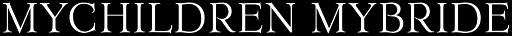 MyChildren MyBride - Logo