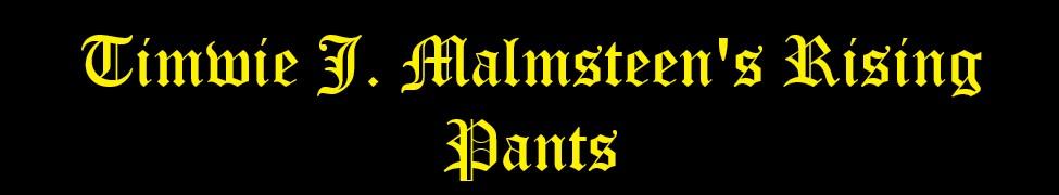 Timwie J. Malmsteen's Rising Pants - Logo
