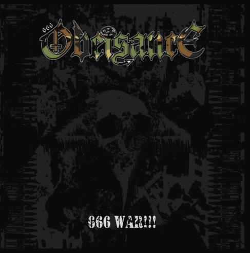 Obeisance - 666 War!!!