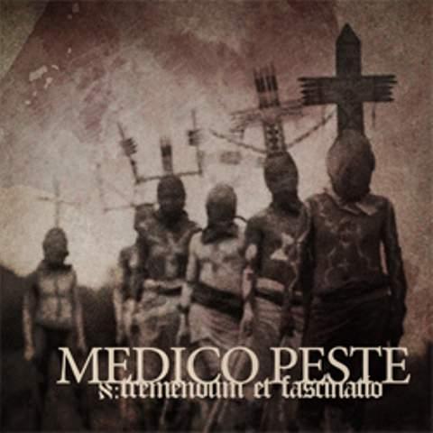 Medico Peste - א: Tremendum et Fascinatio