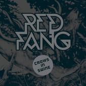 Red Fang - Crows in Swine