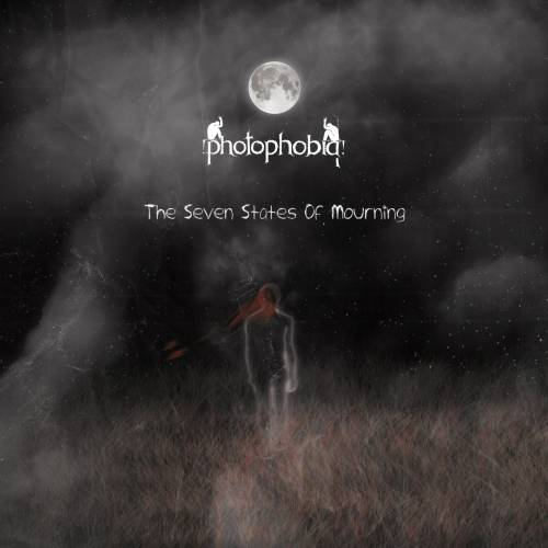 Photophobia - The Seven States of Mourning