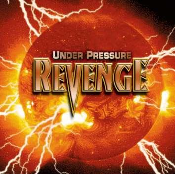 Revenge - Under Pressure
