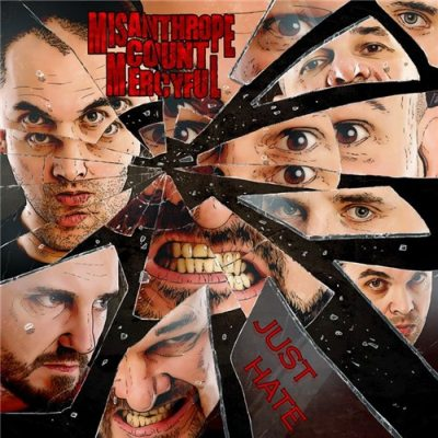 Misanthrope Count Mercyful - Just Hate
