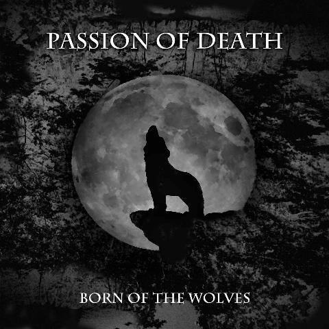 Passion of Death - Born of the Wolves