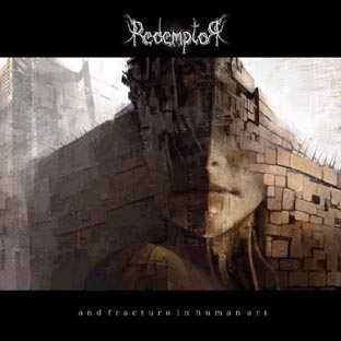 Redemptor - ...and Fracture in Human Art
