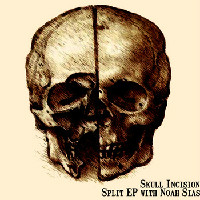 Skull Incision - Skull Incision and Noah Sias