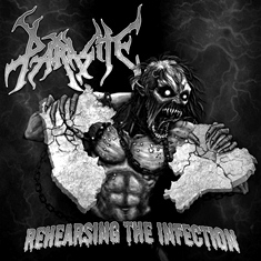 Parasite - Rehearsing the Infection