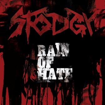 Stodgy - Rain of Hate