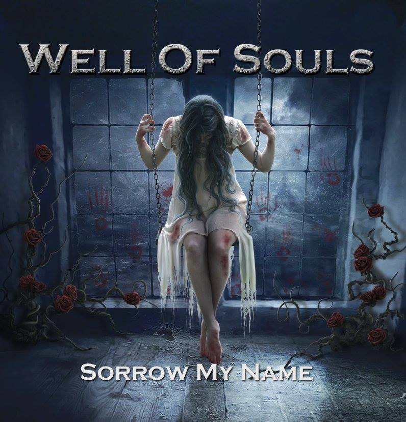 Well of Souls - Sorrow My Name