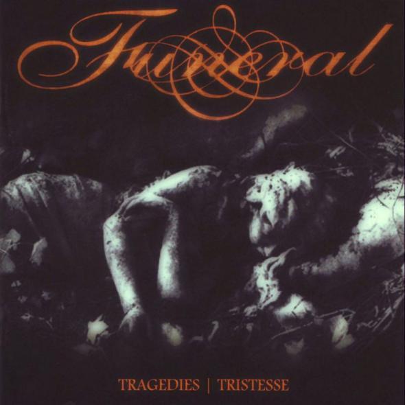Funeral - Tragedies / Tristesse