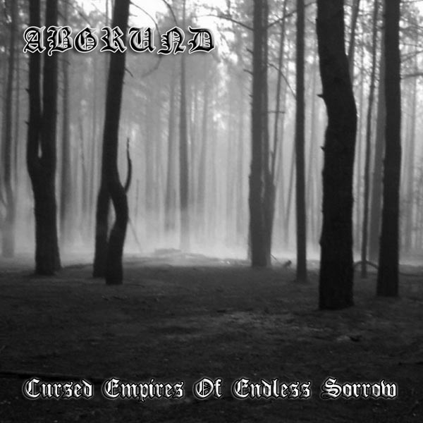 Abgrund - Cursed Empires of Endless Sorrow